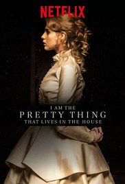 i-am-the-pretty-thing-that-lives-in-the-house